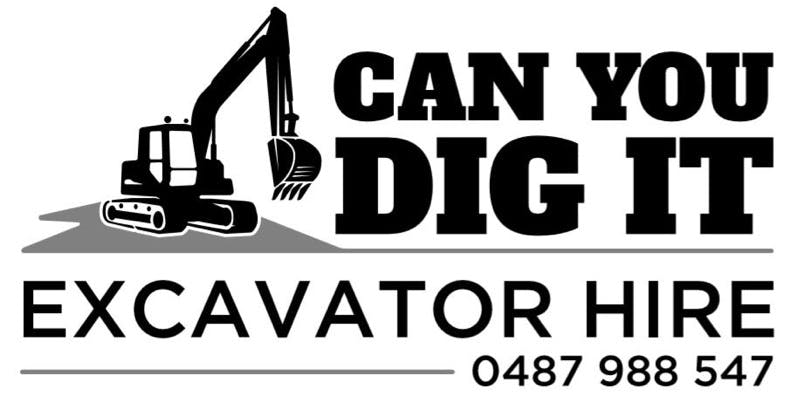 Can You Dig It Excavator Hire