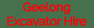 Geelong Excavator Hire